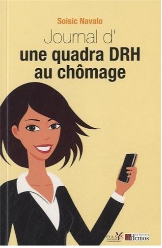Soisic Navalo : Le journal d'une DRH au chômage.